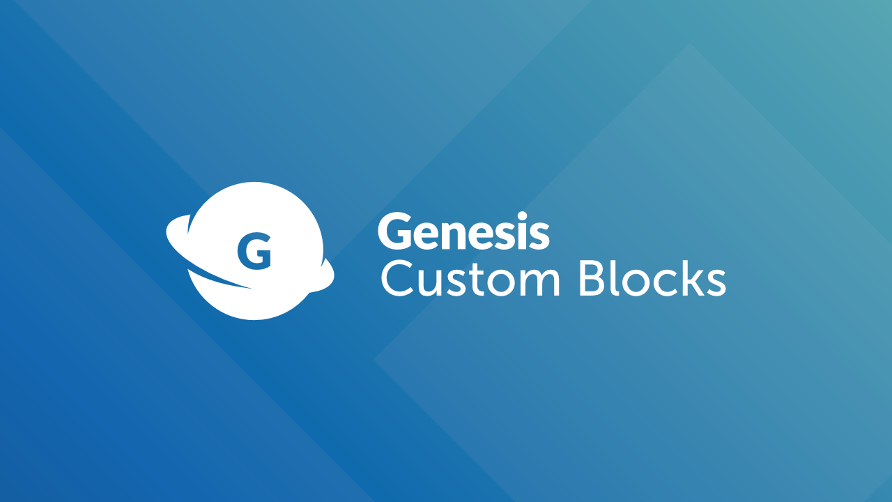 Welcome to Genesis Custom Blocks